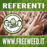Attivisti FreeWeed: InformazioneUnicaSoluzione!