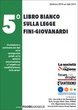5° Libro bianco sulla legge Fini-Giovanardi - DOWNLOAD PDF