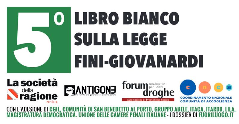 5° Libro bianco sulla legge Fini-Giovanardi - Edizione 2014 sui dati 2013