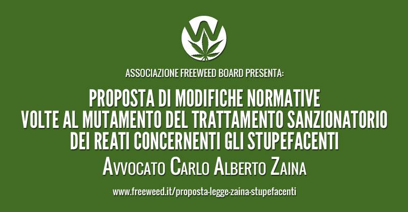 Proposta di Legge stupefacenti Avvocato Carlo Zaina