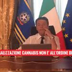 """Il Presidente del Consiglio Renzi: """"La legalizzazione della cannabis non è all'ordine del giorno"""""""