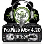 FreeWeed Radio 4.20 – The Interactweed – PRIMA PUNTATA