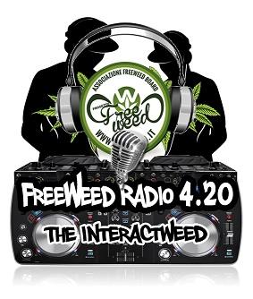 FreeWeed Radio 4.20 – The Interactweed – PRIMA PUNTATA